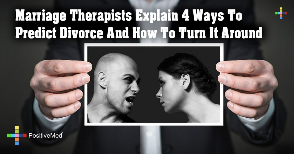 Marriage Therapists Explain 4 Ways To Predict Divorce And How To Turn It Around