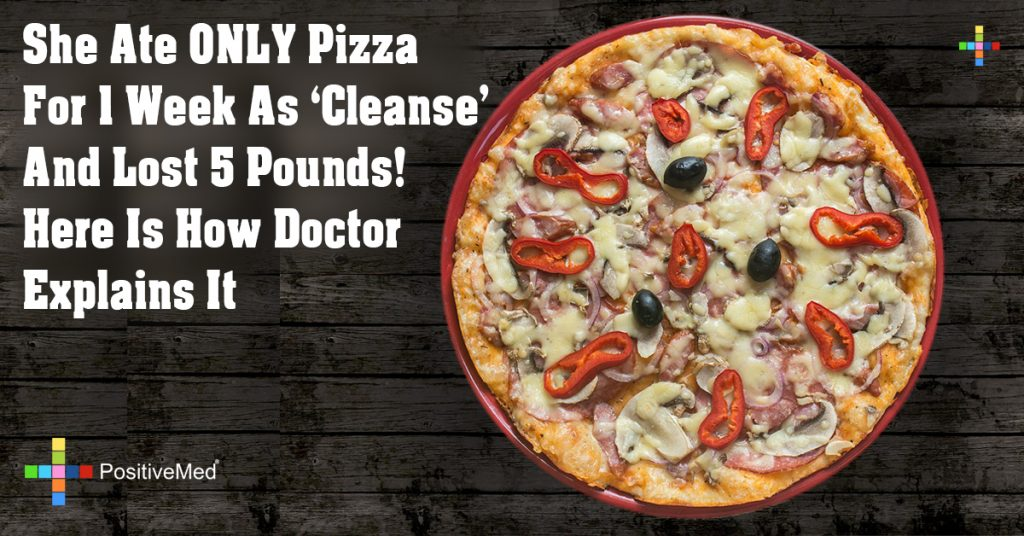 She Ate ONLY Pizza For 1 Week As 'Cleanse' And Lost 5 Pounds! Here Is How Doctor Explains It