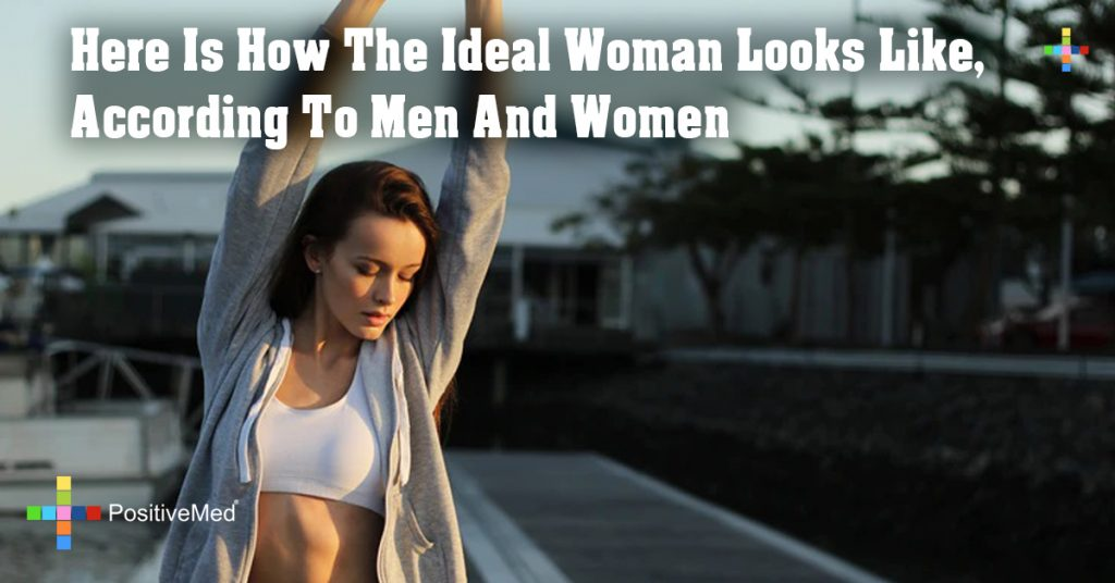 Here Is How The Ideal Woman Looks Like, According To Men And Women