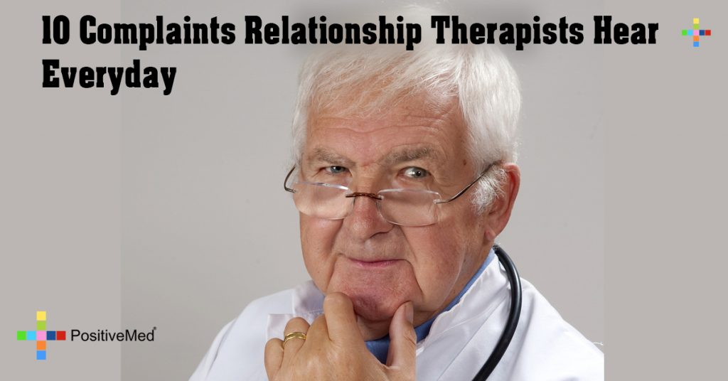 10 Complaints Relationship Therapists Hear Everyday