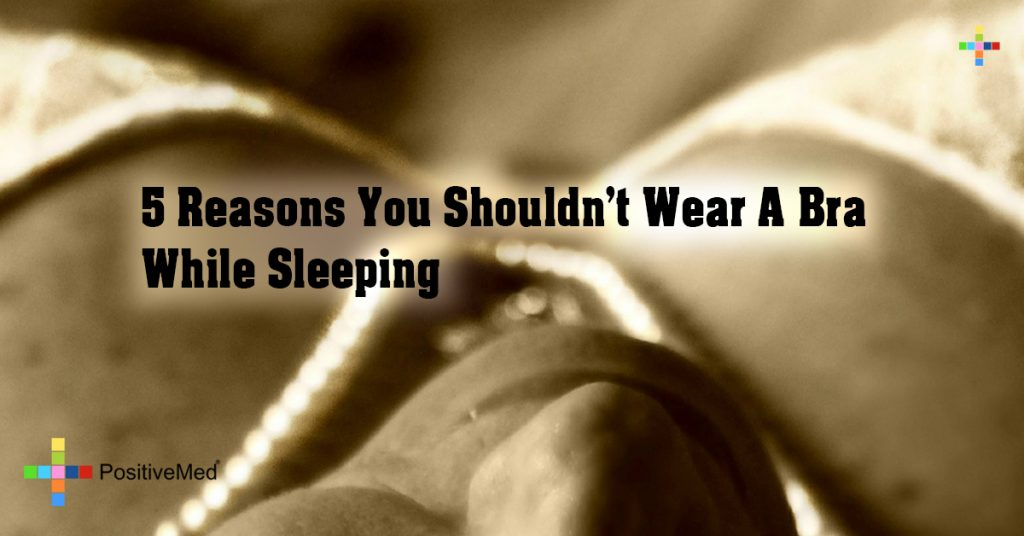 5 Reasons You Shouldn't Wear A Bra While Sleeping