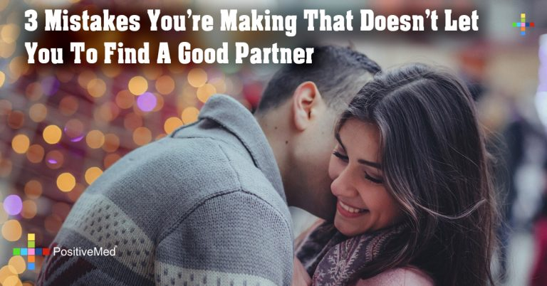 3 Mistakes You're Making That Doesn't Let You To Find A Good Partner