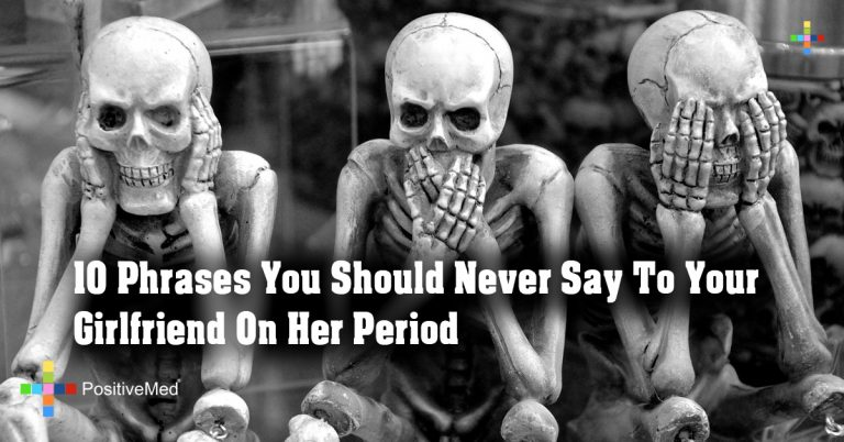10 Phrases You Should Never Say To Your Girlfriend On Her Period