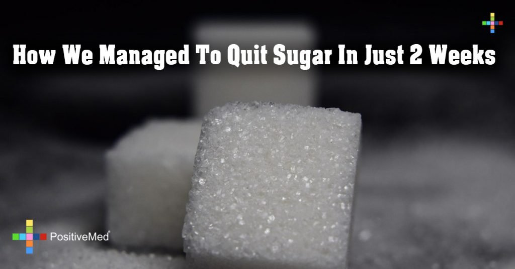 How We Managed To Quit Sugar In Just 2 Weeks