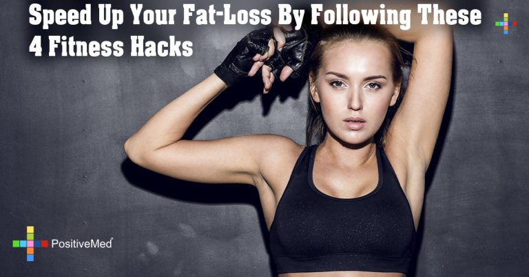 Speed Up Your Fat-Loss By Following These 4 Fitness Hacks