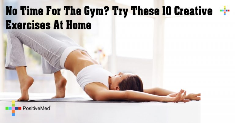 No Time For The Gym? Try These 10 Creative Exercises At Home