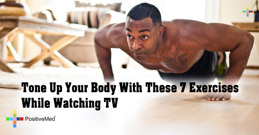 Tone Up Your Body With These 7 Exercises While Watching TV