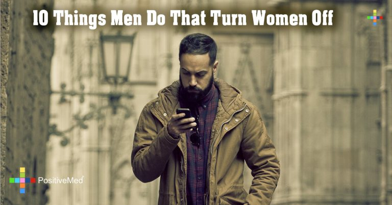 10 Things Men Do That Turn Women Off