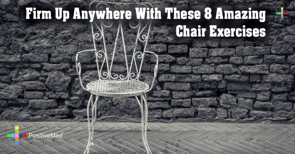 Firm Up Anywhere With These 8 Amazing Chair Exercises