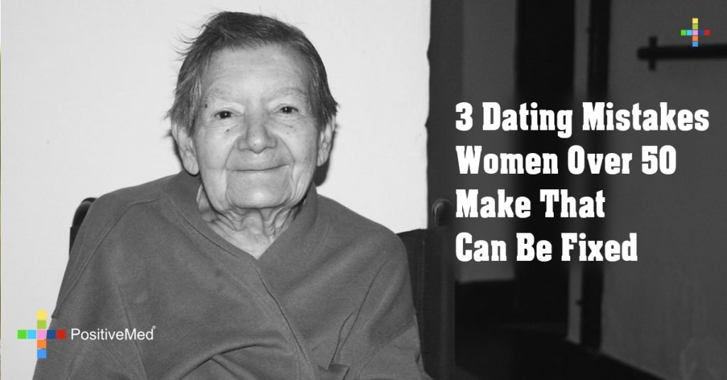 3 Dating Mistakes Women Over 50 Make That Can Be Fixed