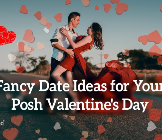 Fancy Date Ideas for Your Posh Valentine's Day