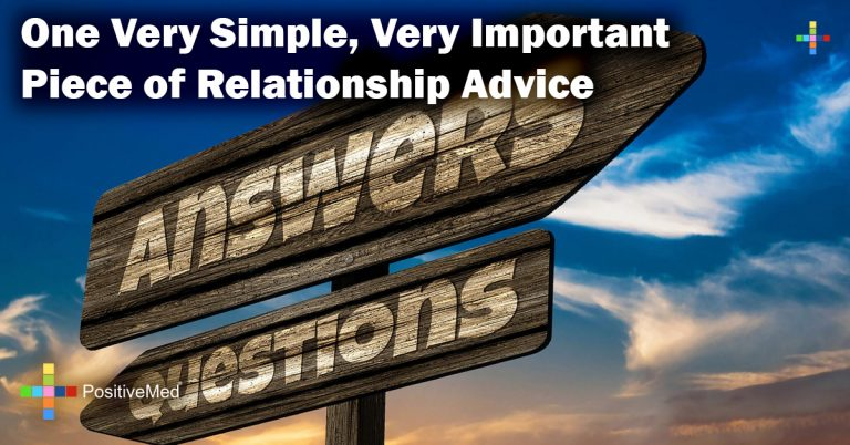 One Very Simple, Very Important Piece of Relationship Advice