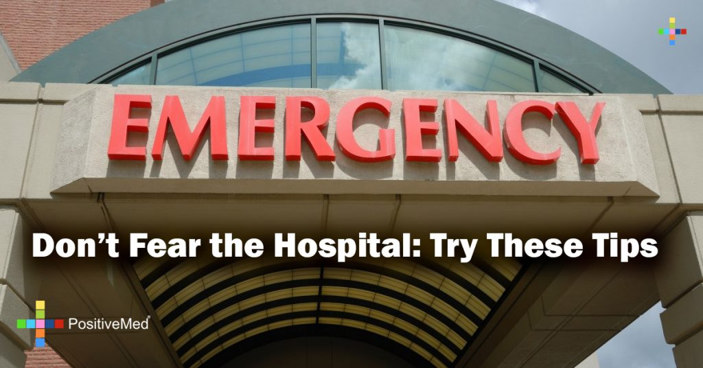 Don't Fear the Hospital: Try These Tips