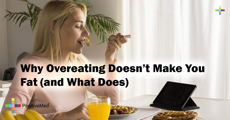 Why Overeating Doesn't Make You Fat (and What Does)