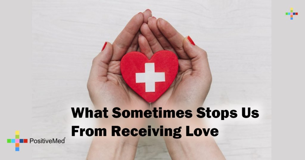 What Sometimes Stops Us From Receiving Love