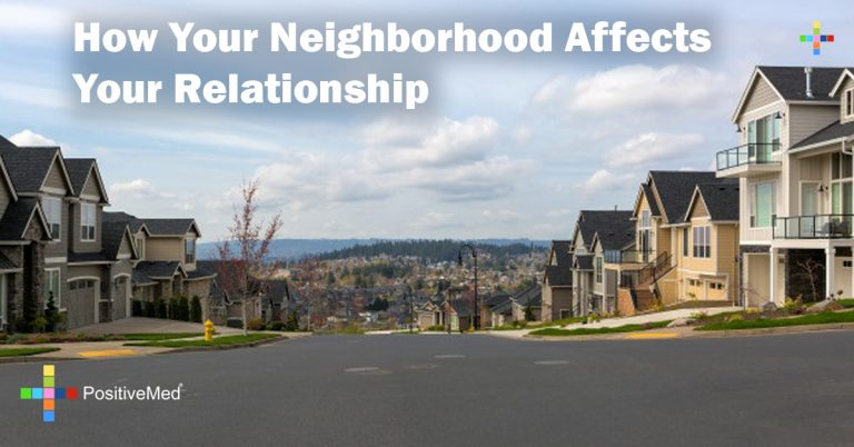 How Your Neighborhood Affects Your Relationship