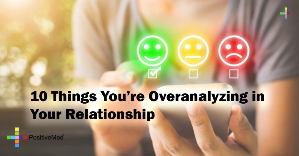 10 Things You're Overanalyzing in Your Relationship