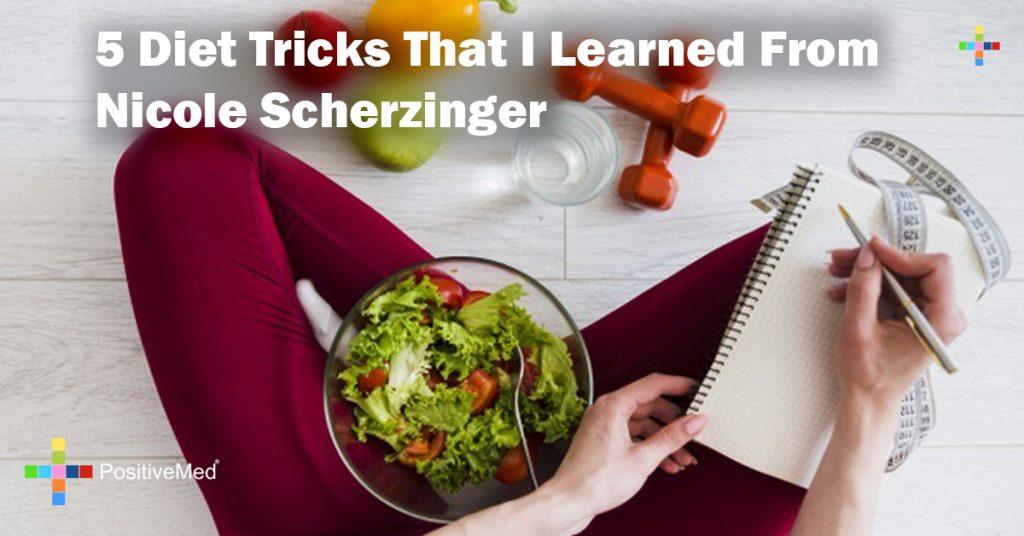 5 Diet Tricks That I Learned From Nicole Scherzinger
