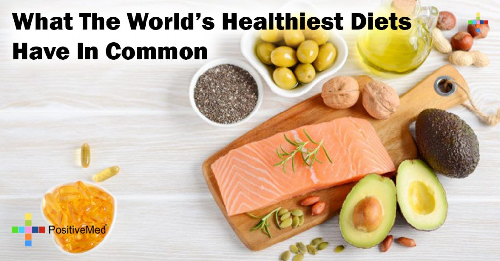 What The World's Healthiest Diets Have In Common