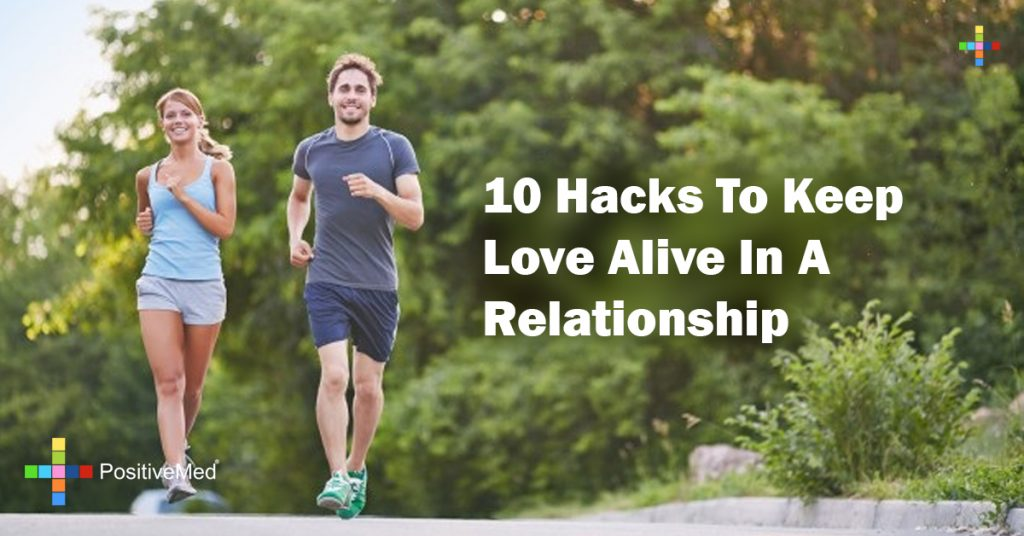 10 Hacks To Keep Love Alive In A Relationship