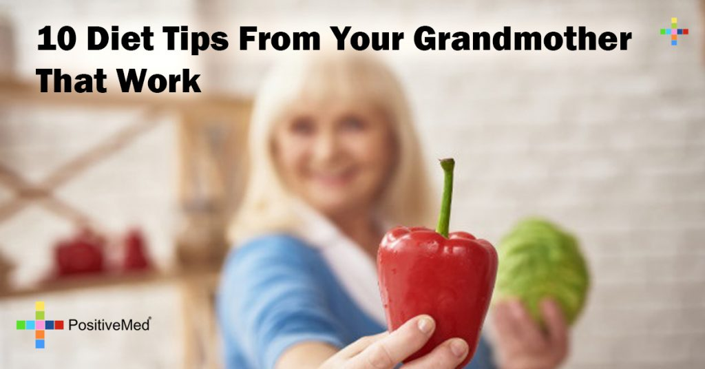 10 Diet Tips From Your Grandmother That Work