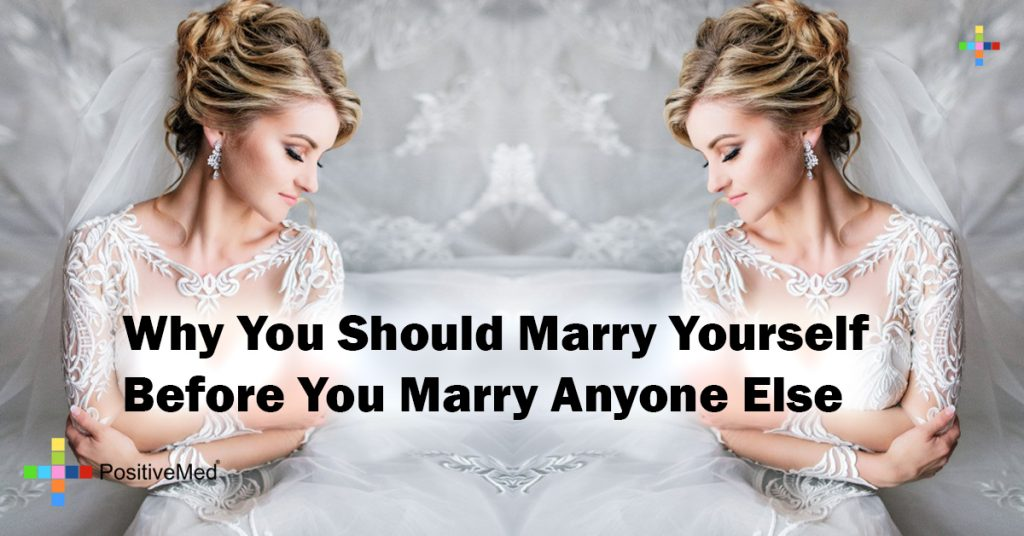 Why You Should Marry Yourself Before You Marry Anyone Else