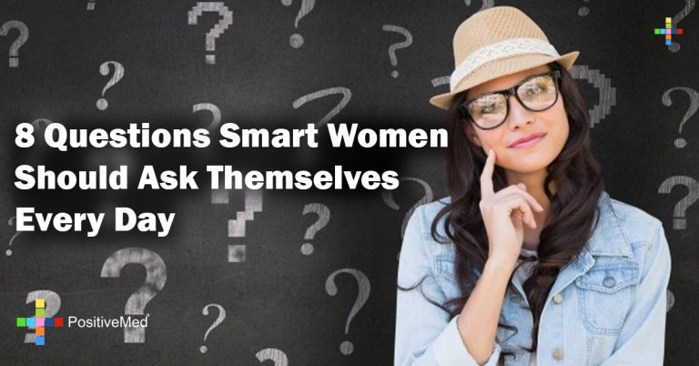 8 Questions Smart Women Should Ask Themselves Every Day