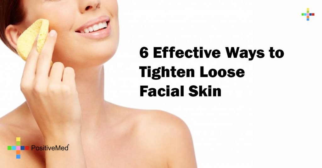 6 Effective Ways to Tighten Loose Facial Skin