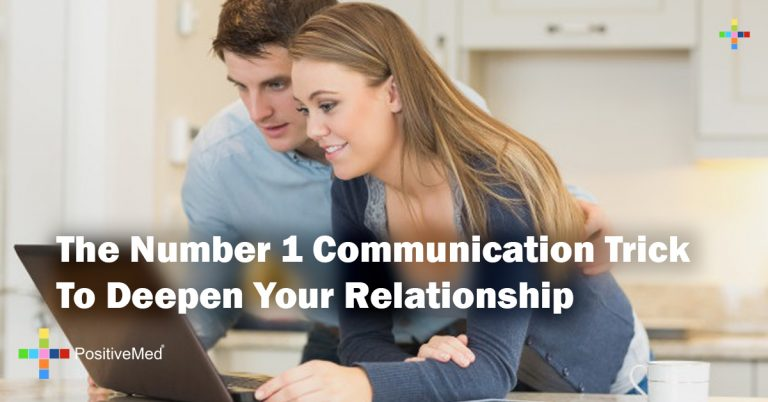 The Number 1 Communication Trick To Deepen Your Relationship