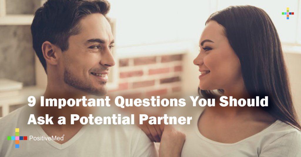 9 Important Questions You Should Ask a Potential Partner
