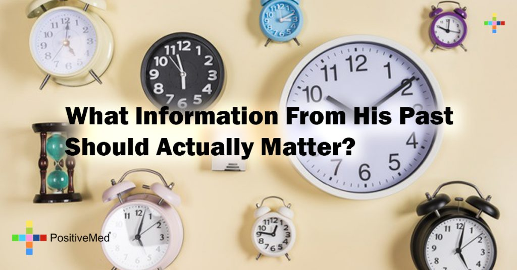 What Information From His Past Should Actually Matter?