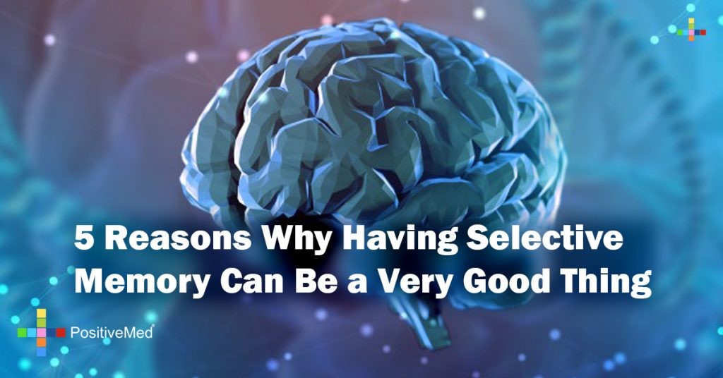 5 Reasons Why Having Selective Memory Can Be a Very Good Thing