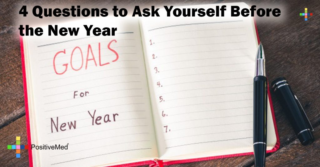4 Questions to Ask Yourself Before the New Year