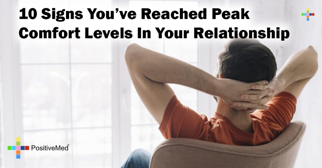 10 Signs You've Reached Peak Comfort Levels In Your Relationship