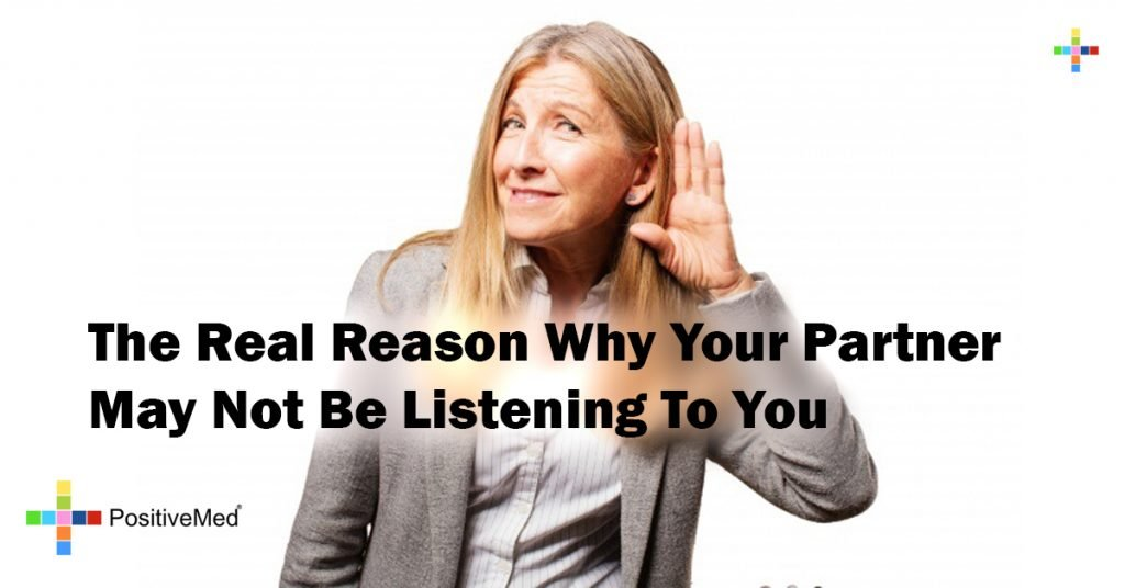 The Real Reason Why Your Partner May Not Be Listening To You