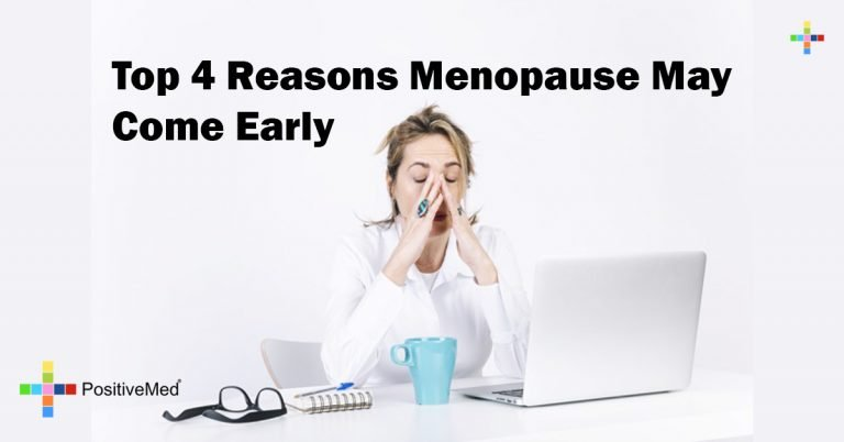 Top 4 Reasons Menopause May Come Early