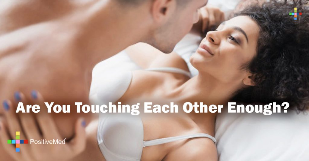 Are You Touching Each Other Enough?