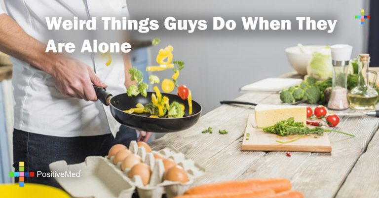 Weird Things Guys Do When They Are Alone