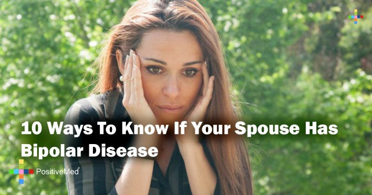 10 Ways To Know If Your Spouse Has Bipolar Disease