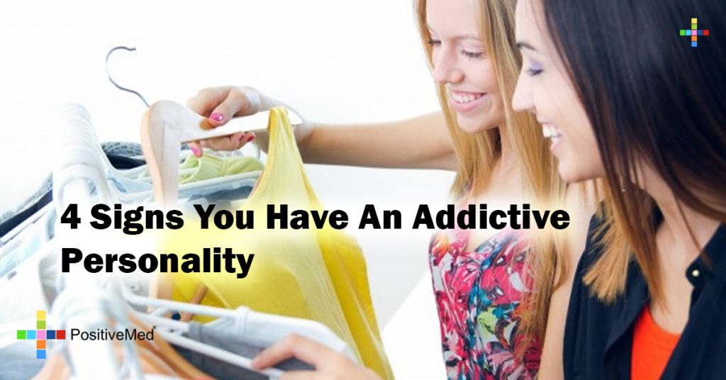 4 Signs You Have An Addictive Personality
