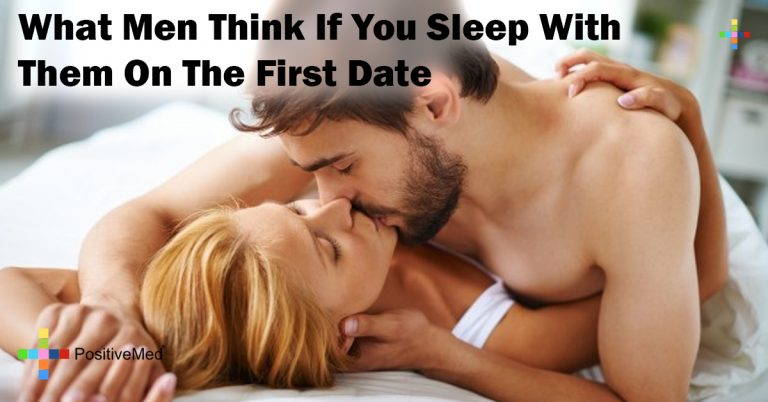 What Men Think If You Sleep With Them On The First Date
