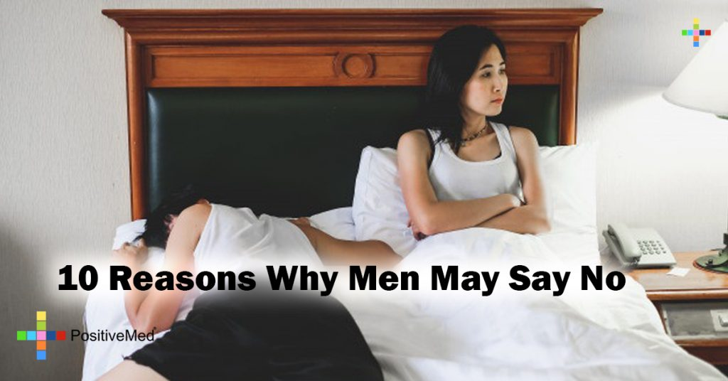 10 Reasons Why Men May Say No