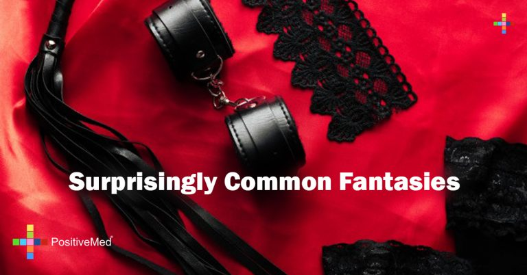Surprisingly Common Fantasies