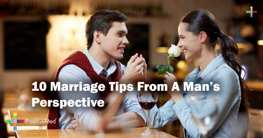 10 Marriage Tips From A Man's Perspective