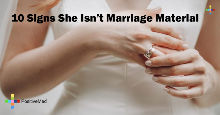 10 Signs She Isn't Marriage Material