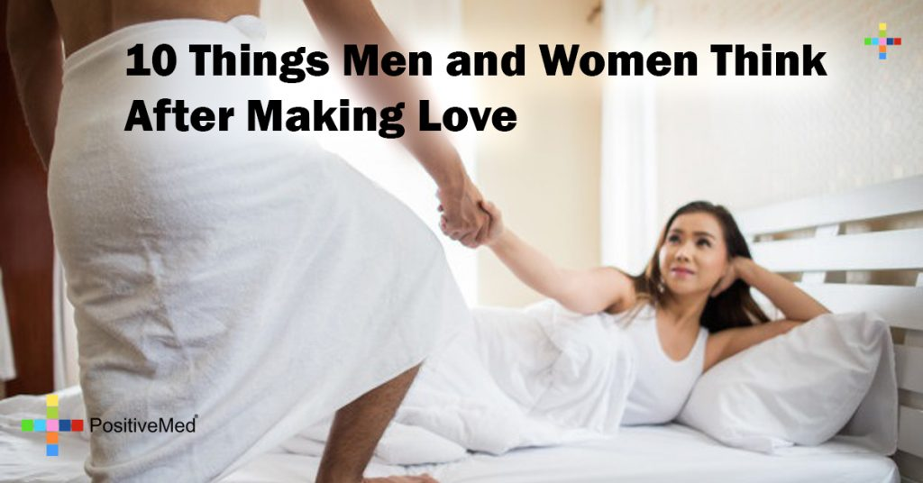 10 Things Men and Women Think After Making Love