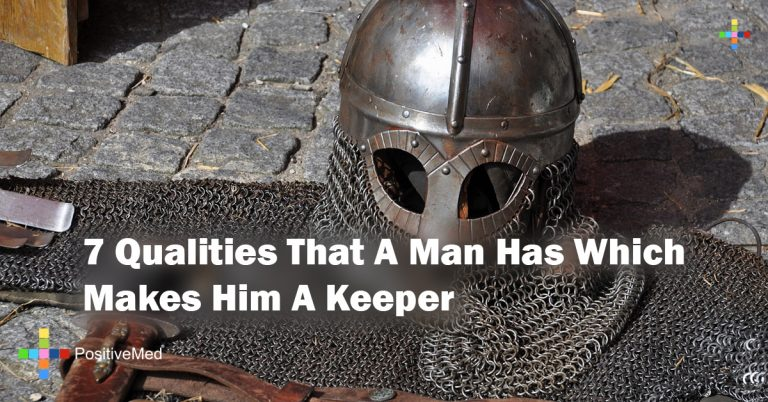 7 Qualities That A Man Has Which Makes Him A Keeper