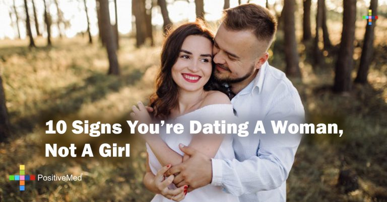 10 Signs You're Dating A Woman, Not A Girl