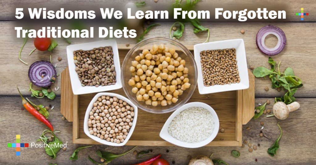 5 Wisdoms We Learn From Forgotten Traditional Diets