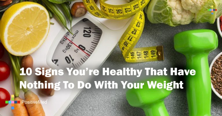 10 Signs You're Healthy That Have Nothing To Do With Your Weight